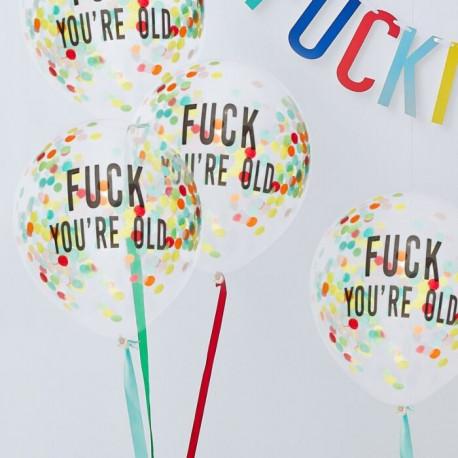 Fuck you're old konfetti balloner fra GingerRay